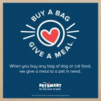 Buy a Bag at PetSmart to Give a Meal to a Pet in Need